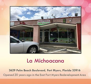 East Fort Myers redevelopment area spotlight La Michoacana