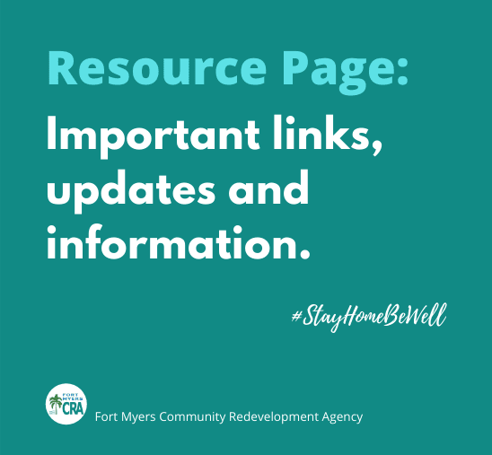 Resource Page Important Links, Updates and Information. Stay Home Be Well. Fort Myers Community Rede