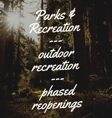 Parks & Recreation phased reopening sign