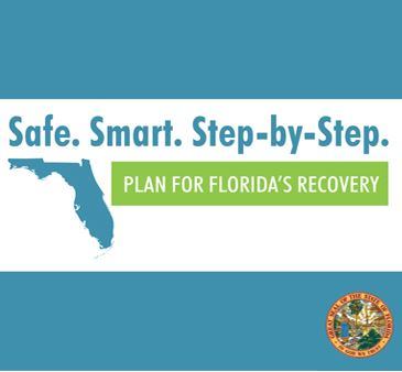 Safe Smart Step by Step Plan for Florida's Recovery State of Florida Seal