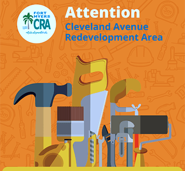 Fort Myers CRA Attention Cleveland Avenue Redevelopment Area Tools Commercial Grants Image
