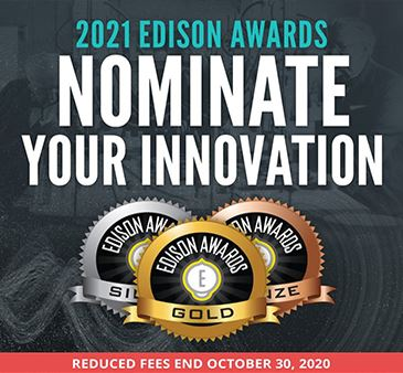 2021 Edison Awards Nominate your innovation reduced fees end October 30 2020 Gold Silver Bronze