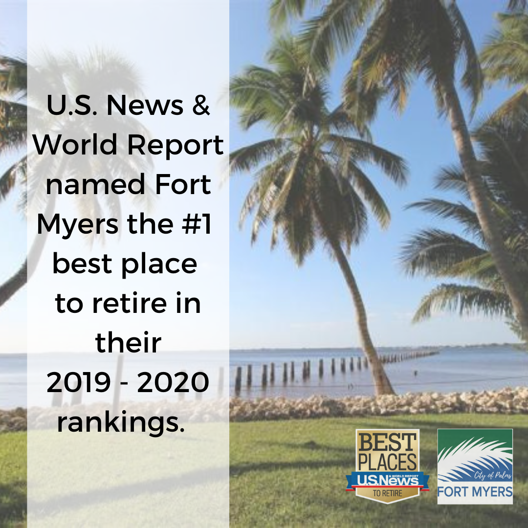 Fort Myers named the #1 best place to retire in U.S. News for 2019 - 2020