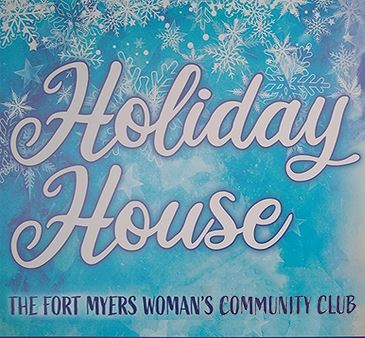 Holiday House The Fort Myers Womans Community Club